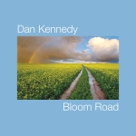 Bloom Road (cover) - Dan Kennedy
